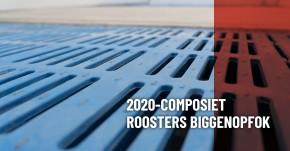 2020-Composiet roosters biggenopfok